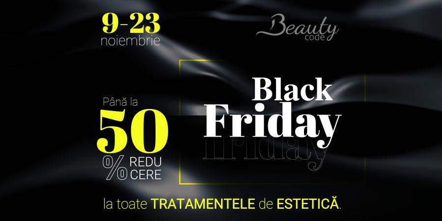 Black Friday la Beauty Code: până la 50% reducere la toate tratamentele de estetică