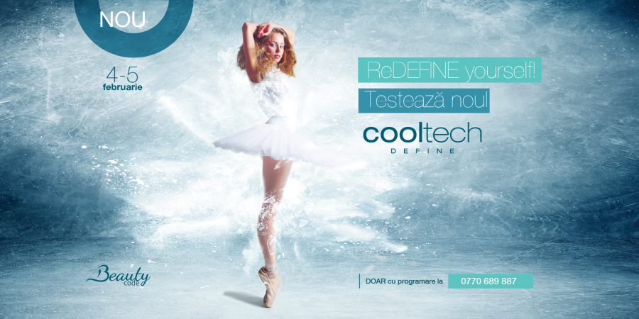 Testează noul Cooltech DEFINE. Programează-te din timp și beneficiezi de 50% reducere la noul tratament